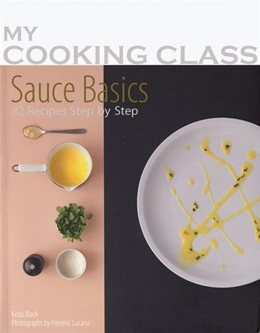 Sauce Basics Cookbook