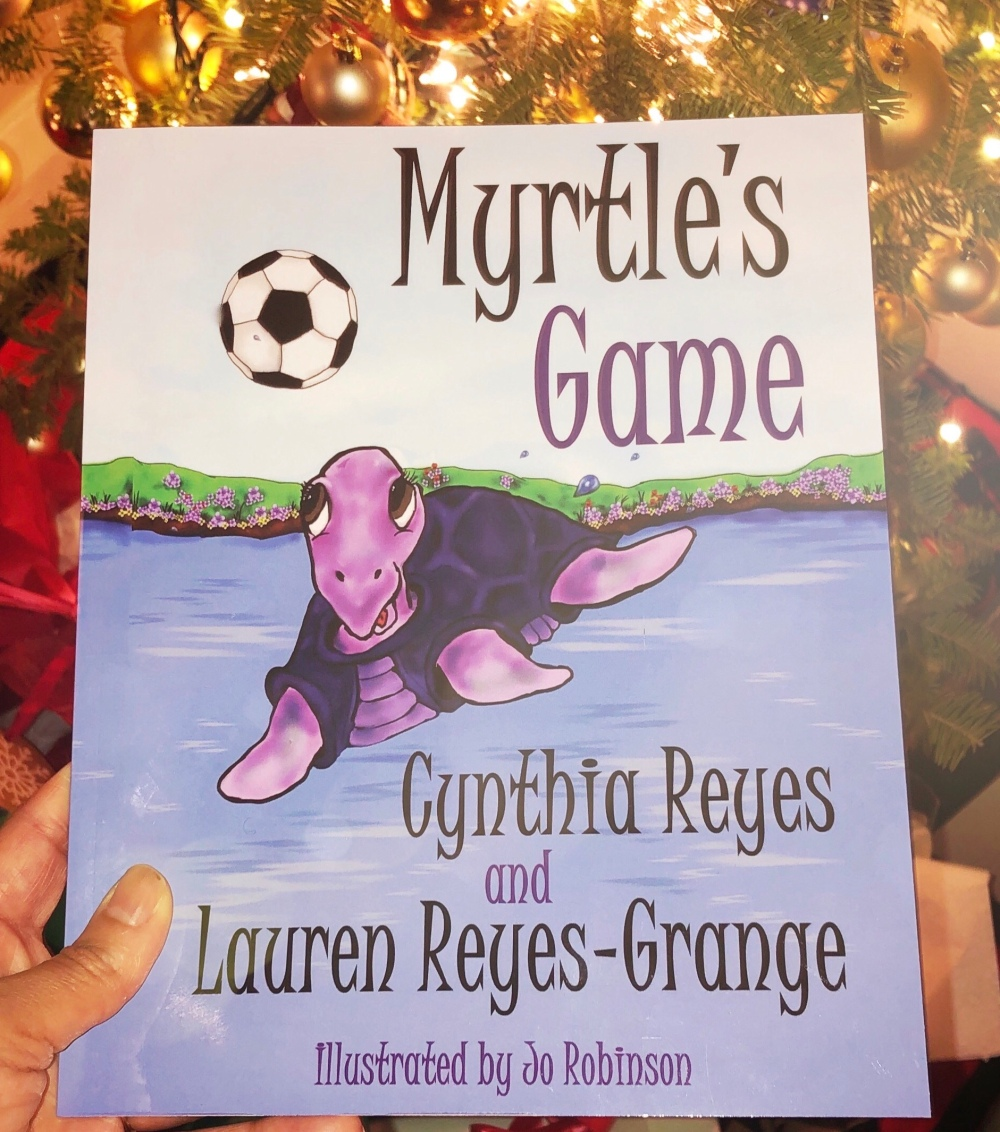 Myrtle's Game by Cynthia Reyes and Lauren Reyes-Grange, Illustrated by Jo Robinson